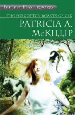 Book cover: The Forgotten Beasts of Eld - Patricia McKillip (a young woman illuminated with mythical beasts in the background)