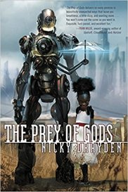 Book cover: The Prey of Gods - Nicky Drayden