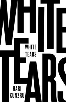 Book cover: White Tears - Hari Kunzru (text treatment)