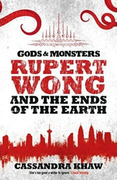 Book cover: Rupert Wong and the Ends of the Earth - Cassandra Khaw text title and silhouette of city skyline in red