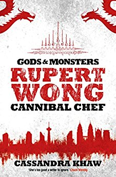 Book cover: Rupert Wong Cannibal Chef - Cassandra Khaw text title and silhouette of city skyline in red