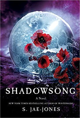 Book cover: Shadowsong - S Jae-Jones (poppies in a fractured icy globe)