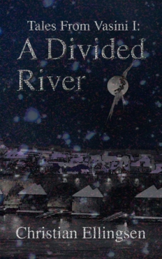 Book cover: A Divided River - Christian Ellingsen