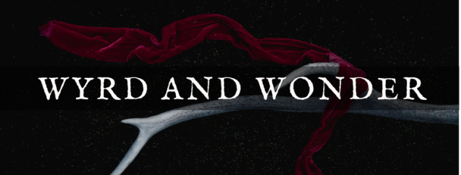 Banner graphic text: Wyrd and Wonder (IMAGE CREDIT: Photo by Oscar Keys on Unsplash)