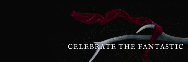 Banner: red fabric fluttering from an antler against a black background; text: celebrate the fantastic