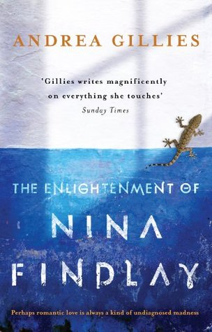 Book cover: The Enlightenment of Nina Findlay - Andrea Gillies (a lizard caught between blue and white background)