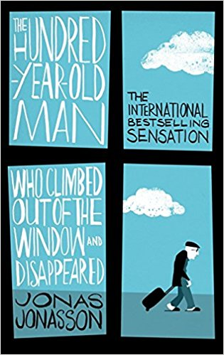 Book cover: The Hundred-year-old Man Who Climbed Out a Window and Disappeared - Jonas Jonasson (an old man against a field of blue seen through a windowframe)