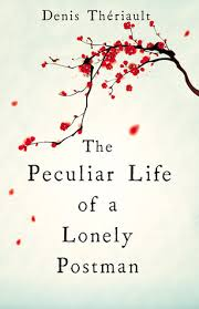 Book cover: The Peculiar Life of a Lonely Postman - Denis Theriault (cherry blossom)