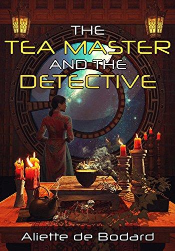 Book cover: The Tea Master and the Detective - Aliette de Bodard