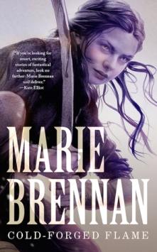 Book cover: Cold-Forged Flame - Marie Brennan (a young woman holding a longbow, hair tossed by the wind)