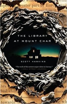 Book cover: The Library at Mount Char - Scott Hawkins (a dark building silhouetted against the last light of sunset, glimpsed through a hole burned through paper)