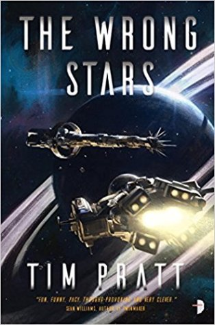 Book cover: The Wrong Stars - Tim Pratt (two ships in flight above a planet with rings)