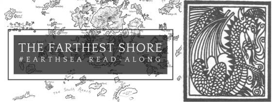 The Earthsea Read-along: The Farthest Shore (title laid over a map of southwestern Earthsea, with an inset woodcut of a dragon). Dragon illustration by Ruth Robbins