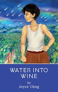 Book cover: Water into Wine - Joyce Chng