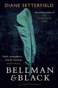 Book cover: Bellman and Black - Diane Setterfield (a pale blue feather on a dark background)