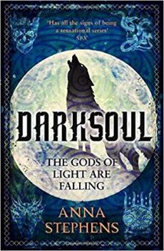 Book cover: Darksoul - Anna Stephens (a howling wolf silhouetted against the moon on a field of blue)