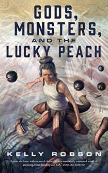 Book cover: Gods Monsters and the Lucky Peach - Kelly Robson (a person seen from above, in a white sleeveless tee and hair piled into a bun)