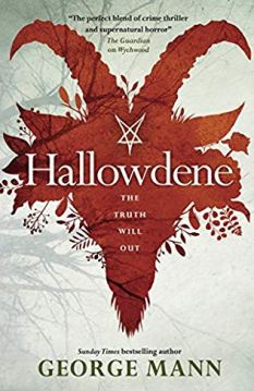 Book cover: Hallowdene - George Mann (a red silhouette of a goat skill, with a demonic sigil carved in white on its forehead)