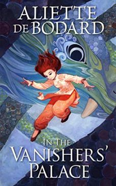Book cover: In the Vanishers Palace - Aliette de Bodard (a woman in peach clothing running down stairs - or are they coils - under a dragons watchful eye)
