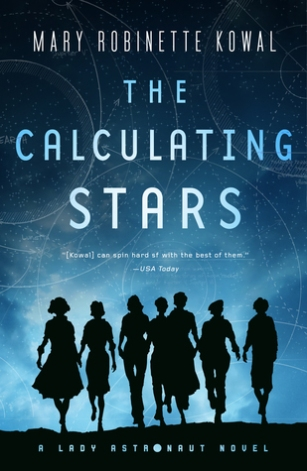 Book cover: The Calculating Stars - Mary Robinette Kowal (a group of women silhouetted against a starry sky)