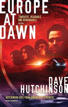Book cover: Europe at Dawn - Dave Hutchinson (four faces over a train, all cast in red)