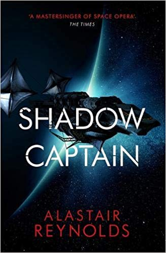 Book cover: Shadow Captain - Alastair Reynolds (a spaceship silhouetted against a penumbra)