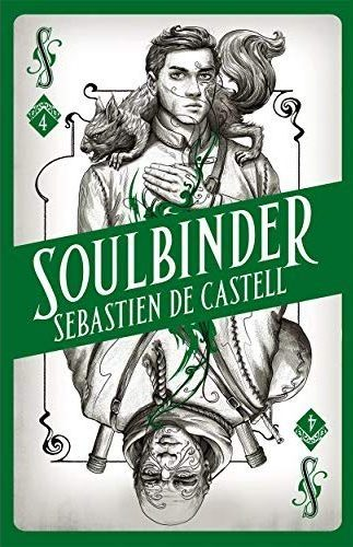 Book cover: Soulbinder - Sebastien de Castell green playing card with two shadowblacks and an angry squirrel cat