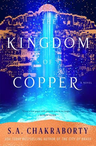 Book cover: The Kingdom of Copper - S A Chakraborty