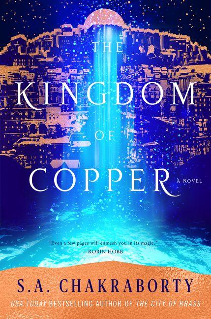 Book cover: The Kingdom of Copper - S A Chakraborty