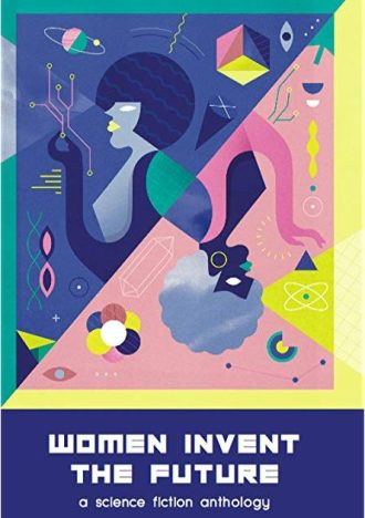 Book cover: Women Invent the Future - doteveryone anthology