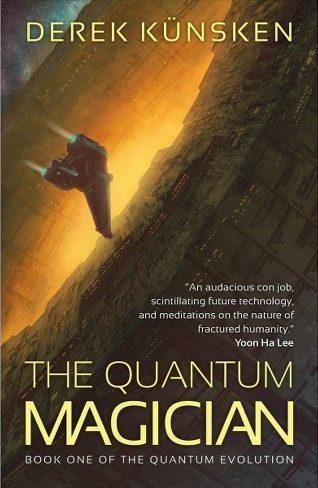 Book cover: The Quantum Magician - Derek Kunsken