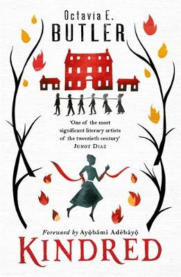 Book cover: Kindred - Octavia Butler (illustration: a silhouette of a woman running in the foreground, and slaves chained at the neck in front of a plantation house in the background)