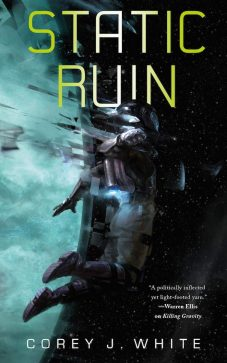Book cover: Static Ruin - Corey J White