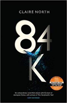 Book cover: 84k - Claire North