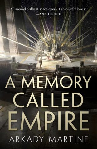 Book title: A Memory Called Empire - Arkady Martine