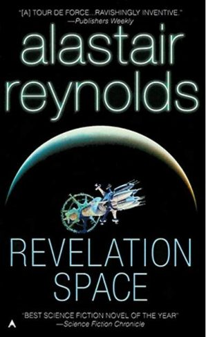 Book cover: Revelation Space - Alastair Reynolds (a spacecraft in flight around a silhouetted planet)