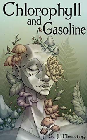 Book cover: Chlorophyll and Gasoline - S J Fleming