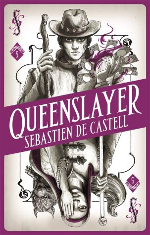 Book cover: Queenslayer - Sebastien de Castell (purple playing card, our hero on the top half, a woman with a hand over one eye on the bottom half)