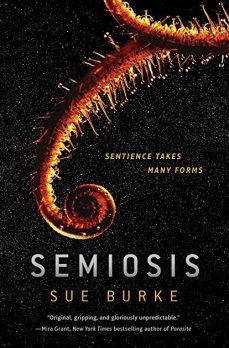 Book cover: Semiosis - Sue Burke