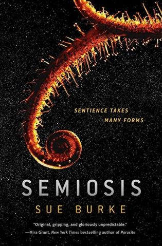 Book cover: Semiosis - Sue Burke