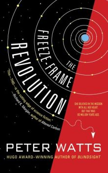 Book cover: The Freeze-frame Revolution - Peter Watts