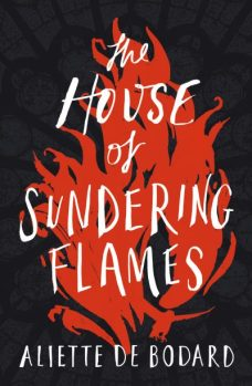 Book cover: The House of Sundering Flames - Aliette de Bodard (white text against an illustration of flames)