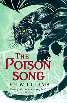 Book cover: The Poison Song - Jen Williams (a winged cat snarling against a field of green)