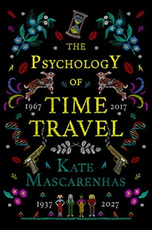 Book cover: The Psychology of Time Travel - Kate Mascarenhas