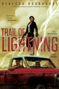 Book cover: Trail of Lightning - Rebecca Roanhorse (a woman with a gun on the roof of a pickup truck, lightning arcing out of a yellow sky)