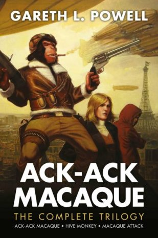 Book cover: Ack-Ack Macaque (the complete trilogy) - Gareth L Powell (a monkey in a flight suit toting two guns, baby)