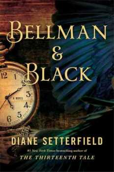 Book cover: Bellman and Black - Diane Setterfield (detail of a pocket watch and a crow's wing)