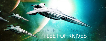 Sleek silvery spaceships hover in front of a planet, against a teal background. Text: Gareth L Powell - Fleet of Knives