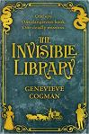 Book cover: The Invisible Library - Genevieve Cogman (yellow text on cyan, silhouettes of dragons, a couple in period dress and a carriage in the margins)