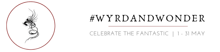 Image on left - stylised dragon (black line art on white) in a red circle. Text on right: #WyrdAndWonder - Celebrate the fantastic 1-31 May